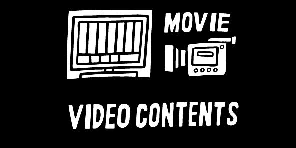 VIDEO CONTENTS映像コンテンツ
